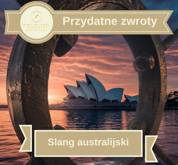 Przydatne zwroty: typowo australijskie zwroty i wyrażenia