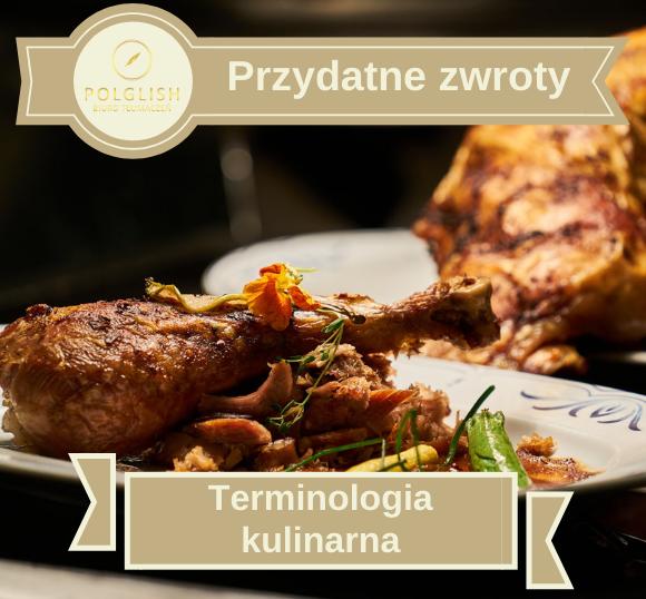 Przydatne zwroty: terminologia kulinarna